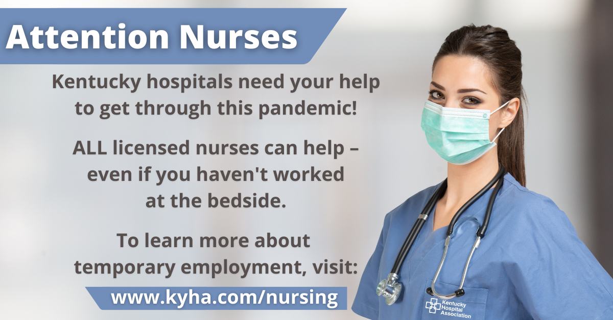 Nurses, KY hospitals need your help to get through this pandemic. Even if you are retired or have never worked at the bedside, there are temporary job opportunities available!